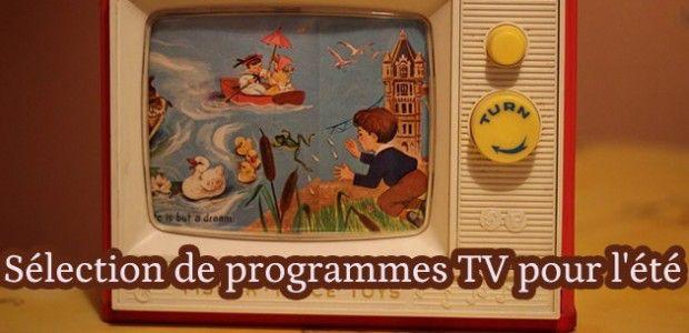 Sélection de programmes TV pour l'été