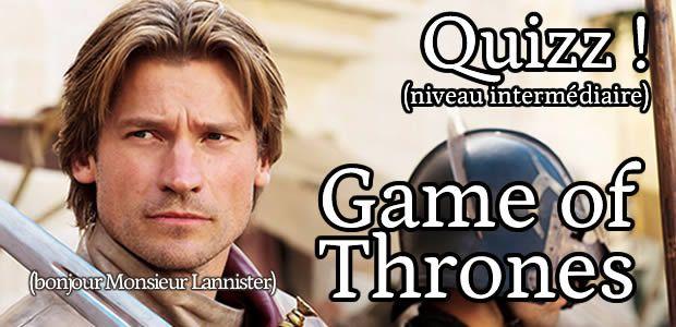 Quizz – Game of Thrones (niveau intermédiaire)