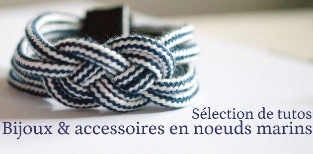 Sélection de tutos – Bijoux & accessoires en nœuds marins