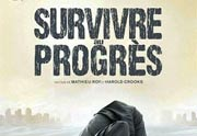 Lien permanent vers Survivre au progrès : le documentaire, le 5 juin sur Arte