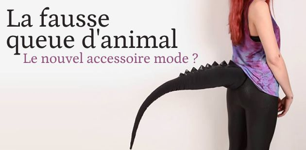 La fausse queue d'animal, nouvel accessoire de mode ?