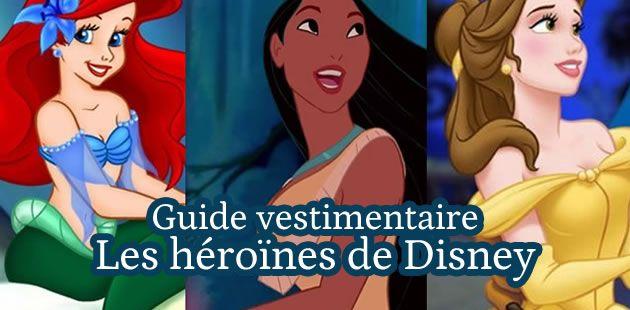 Guide vestimentaire : les héroïnes de Disney (1/2)