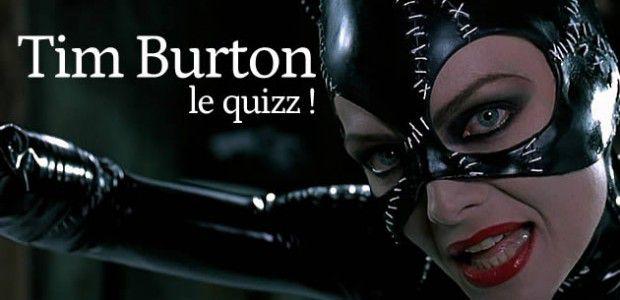 Quizz – Tim Burton