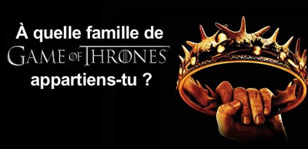 Test – À quelle maison de Game of Thrones appartiendrais-tu ?