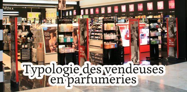 Typologie des vendeuses en parfumerie