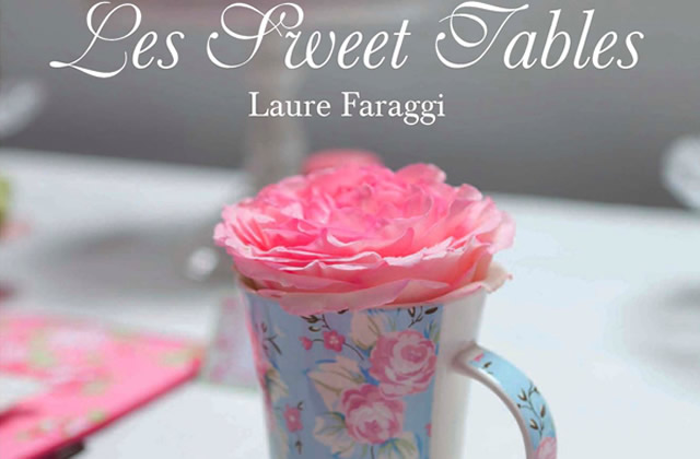 Les sweet tables de Laure Faraggi