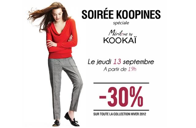 Pendant les soirées Koopines de Kookaï, c'est 30% de réduction !