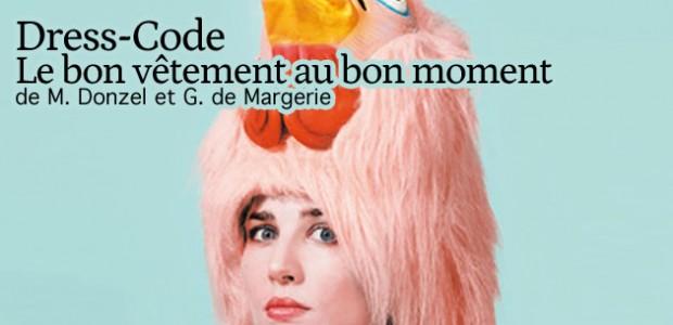 Dress Code – Le Bon Vêtement au bon moment, de M. Donzel et G. de Margerie