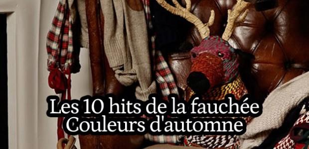 Les 10 hits de la fauchée #31 – Couleurs d'automne