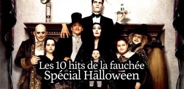 Les 10 hits de la fauchée #32 – Spécial Halloween