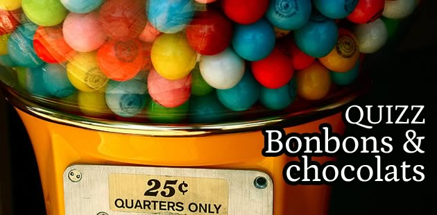 Quizz – Bonbons & Chocolats