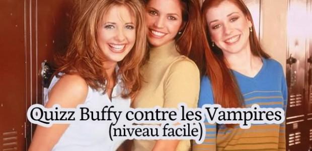 Quizz – Buffy contre les vampires (niveau facile)