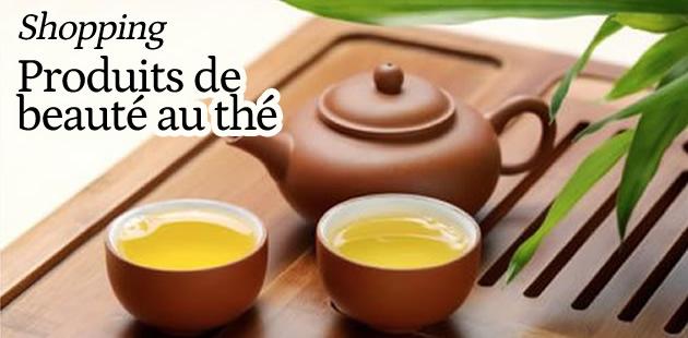 Shopping : produits de beauté au thé