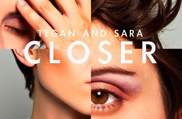 Tegan & Sara, Closer – Le Beat de la Week #51