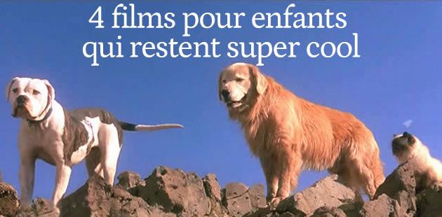 4 films pour enfants qui restent cool