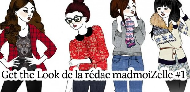 Get the look – La rédac de madmoiZelle (1/2)
