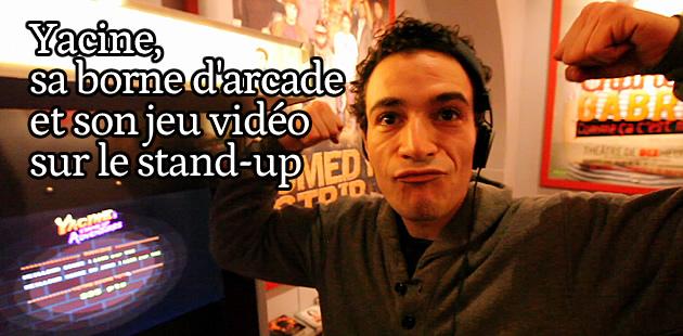 Yacine, sa borne d'arcade et son jeu vidéo de stand-up