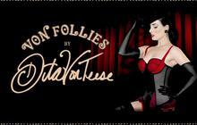 Von Follies by Dita Von Teese : la collection est disponible !