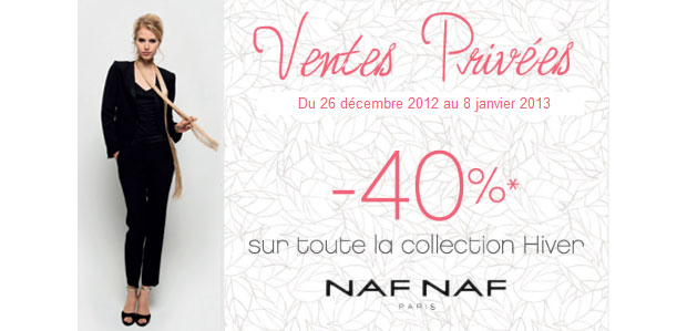Profitez de ventes privées 2013 juste avant les soldes ! VP Naf Naf