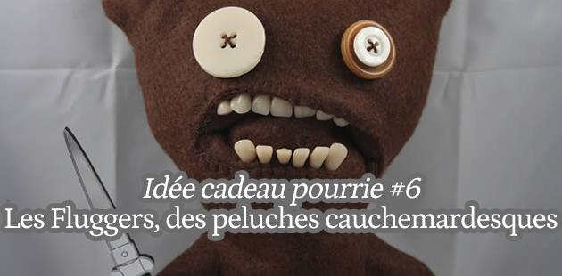 Les Fugglers : des peluches cauchemardesques – Idée cadeau pourrie #6