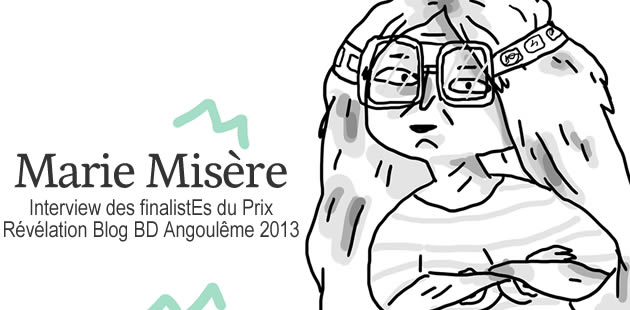 Marie Misère (Finaliste Révélation Blog BD 2013 2/9)