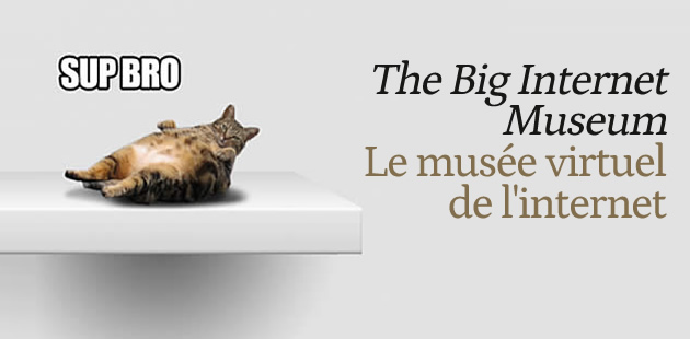 The Big Internet Museum : le musée virtuel de l'Internet