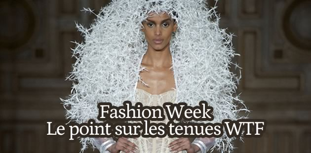 Fashion Week : le point sur les tenues WTF