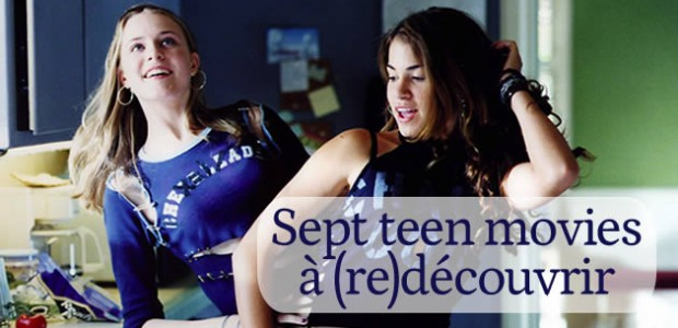 Sept teen movies à (re)découvrir