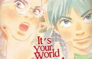 Lien permanent vers It's your world, un super manga à Paris (le tome 1 est en lecture gratuite !)