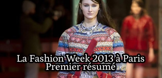 La Fashion Week 2013 à Paris : le résumé (1/2)