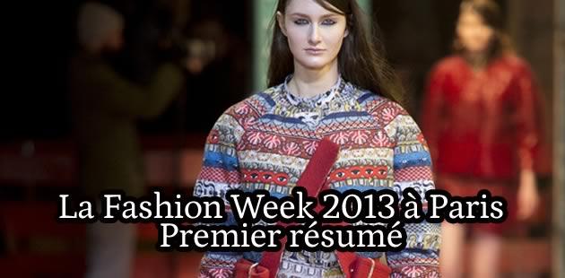 La Fashion Week 2013 à Paris : le résumé (1/2)