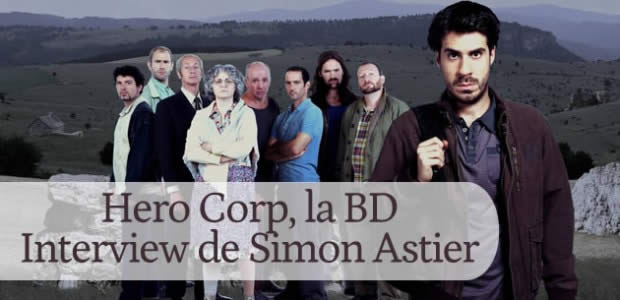 Hero Corp, la BD – Interview de Simon Astier