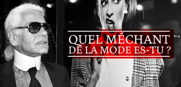 Test – Quel méchant de la mode es-tu ?