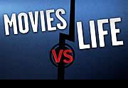 Movies VS Life – le cinéma contre la vraie vie