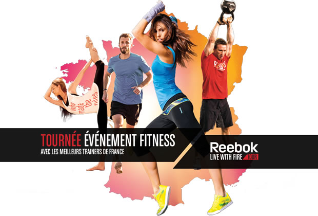 reebok live with fire tour Reebok Live With Fire Tour : du fitness gratuit pour toutes !