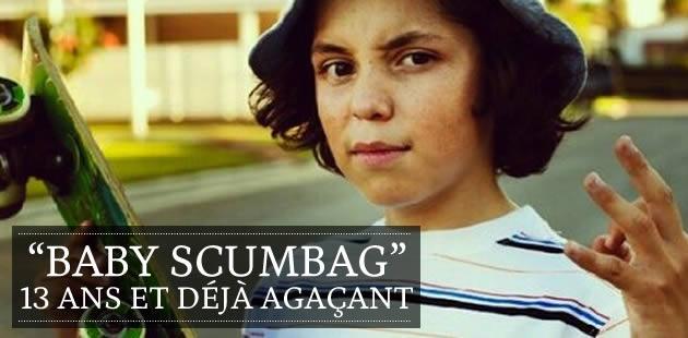 «Baby Scumbag», 13 ans et déjà très agaçant
