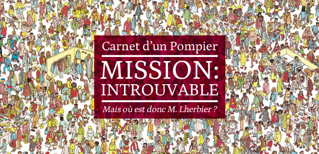 Mission : Introuvable – Le Carnet d'un Pompier