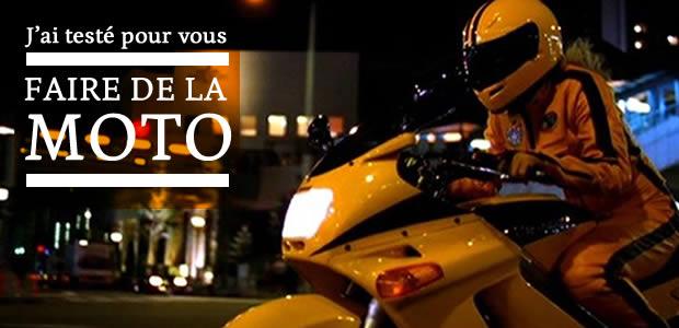 J'ai testé pour vous… faire de la moto