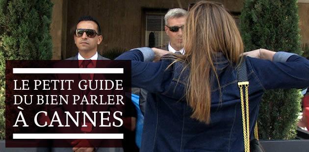 Le Petit Guide du Bien Parler à Cannes