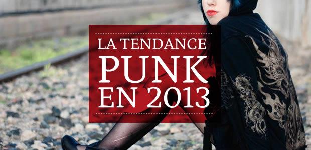 La tendance punk en 2013