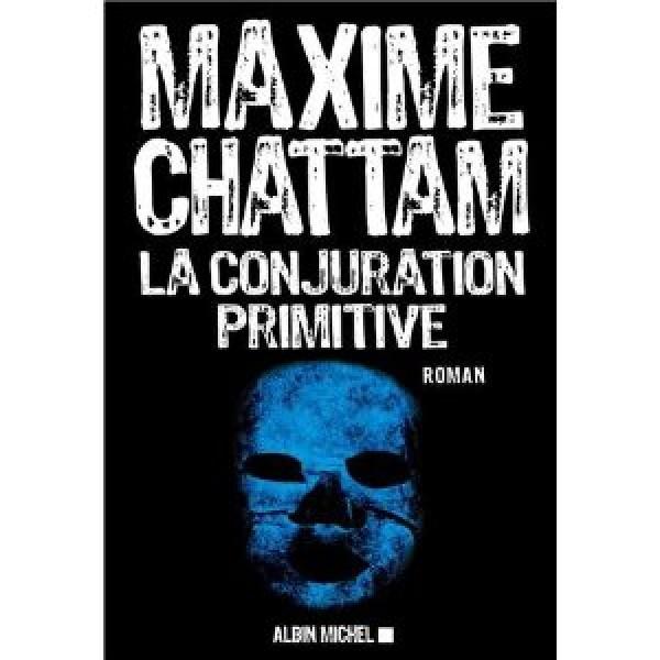 «La conjuration primitive», le nouveau livre de Maxime Chattam maxime