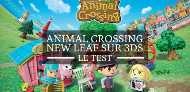 Animal Crossing New Leaf sur 3DS — Le test !