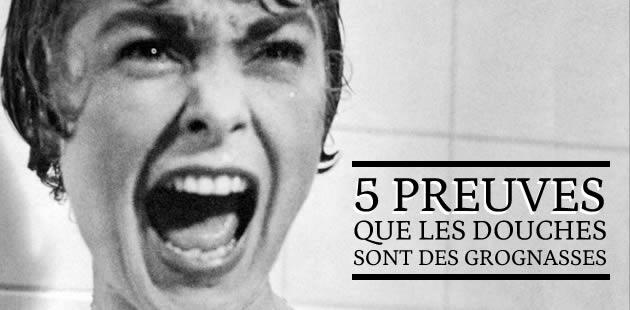 5 preuves que les douches sont des grognasses
