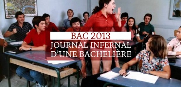 Bac 2013 – Journal infernal d'une bachelière