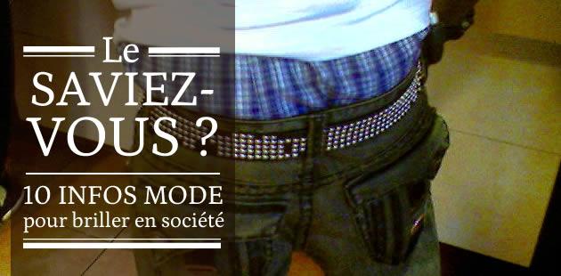 Le saviez-vous ? 10 infos mode pour briller en société