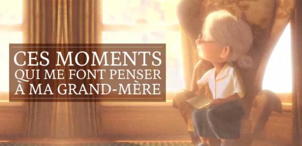 Ces moments qui me font penser à ma grand-mère