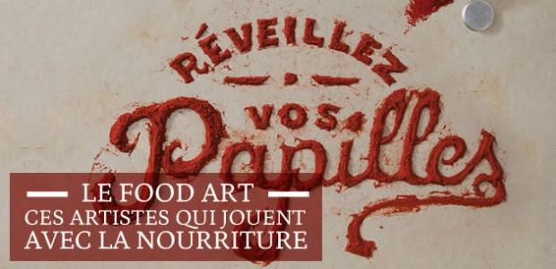 Le Food Art, ces artistes qui jouent avec la nourriture