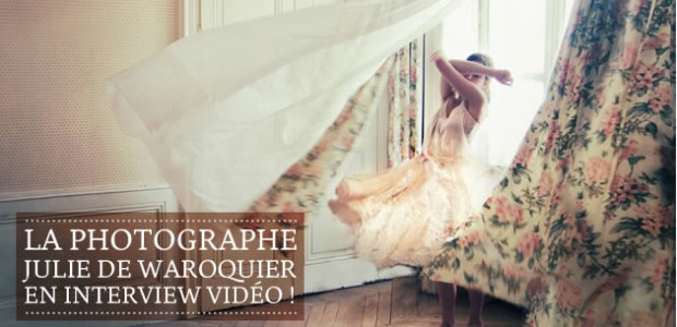 La photographe Julie De Waroquier en interview vidéo !