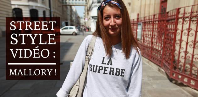 Mallory en Street Style vidéo !