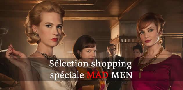 Sélection shopping spéciale Mad Men